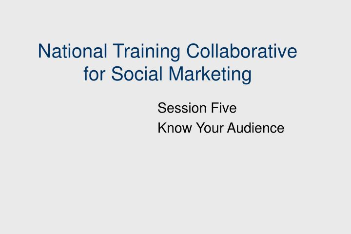 national training collaborative for social marketing n.