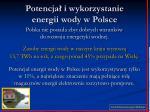 potencja i wykorzystanie energii wody w polsce