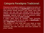 categoria paradigma tradicional