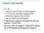 liquid task model