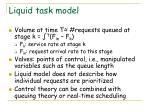 liquid task model1