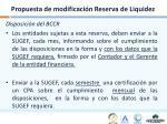 propuesta de modificaci n reserva de liquidez
