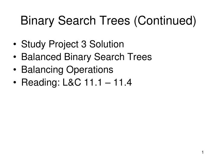 binary search trees continued n.