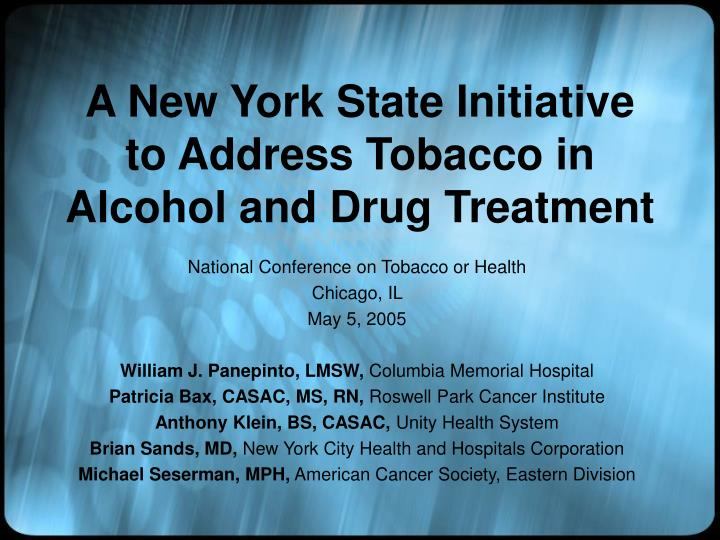 a new york state initiative to address tobacco in alcohol and drug treatment n.