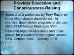 provider education and consciousness raising