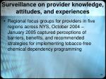 surveillance on provider knowledge attitudes and experiences