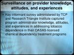 surveillance on provider knowledge attitudes and experiences1