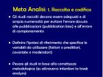 meta analisi 1 raccolta e codifica