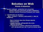 belcotax on web points d attention