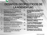 desaf os geopol ticos de la agenda lac