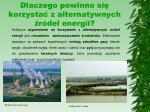 dlaczego powinno si korzysta z alternatywnych r de energii2