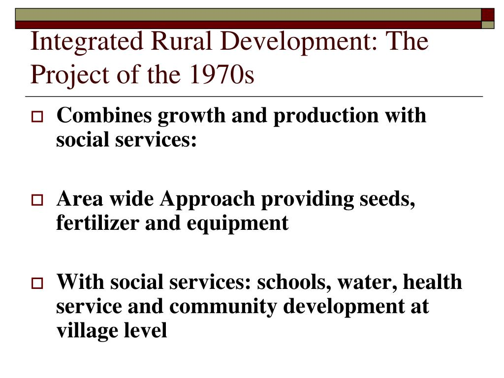 Integrated Rural Development: The Project of the 1970s