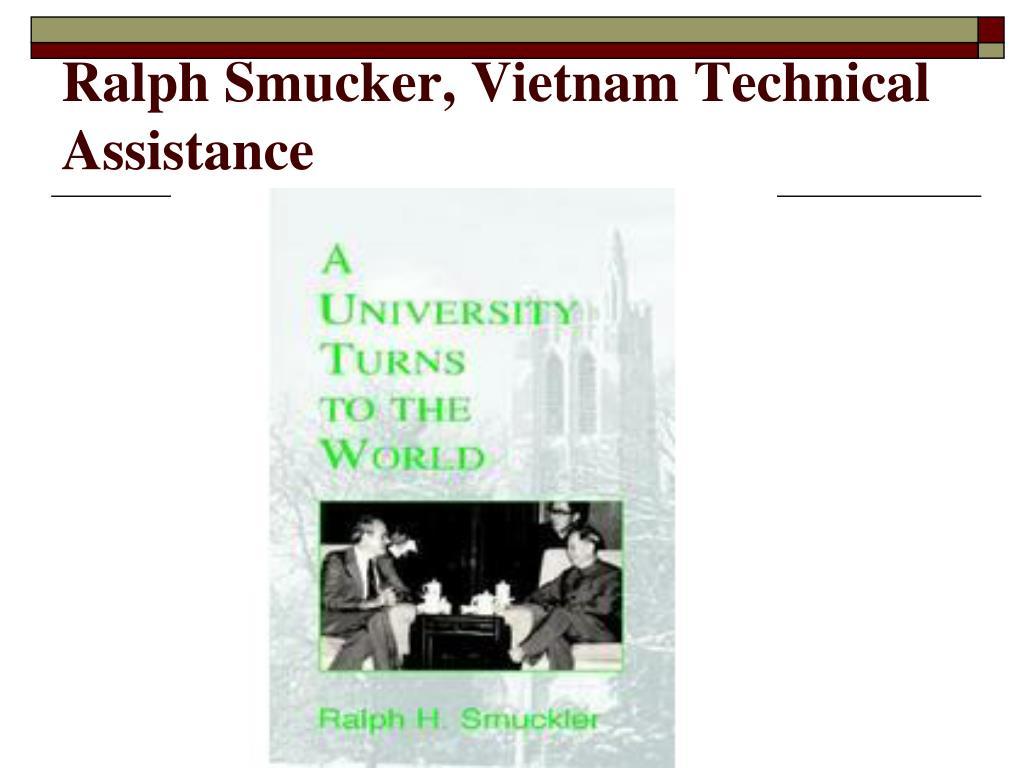 Ralph Smucker, Vietnam Technical Assistance