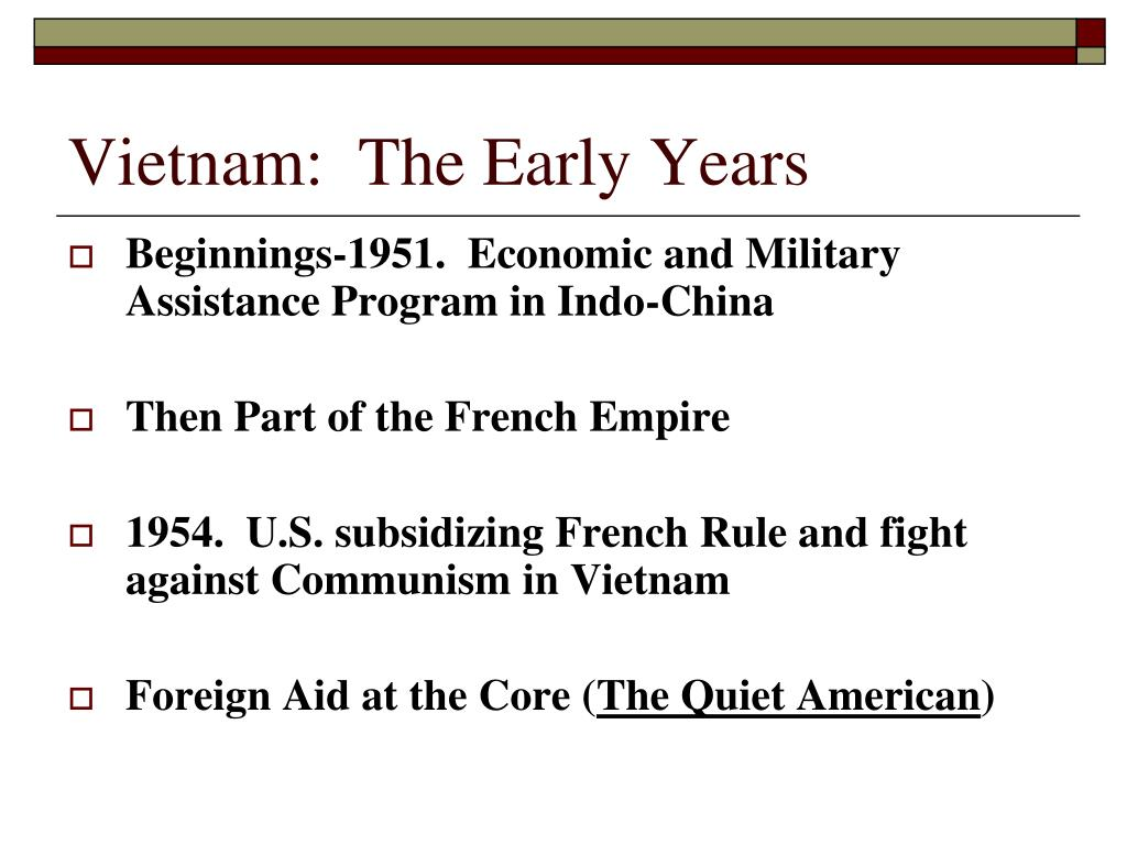 Vietnam:  The Early Years