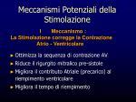 meccanismi potenziali della stimolazione
