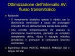 ottimizzazione dell intervallo av flusso transmitralico