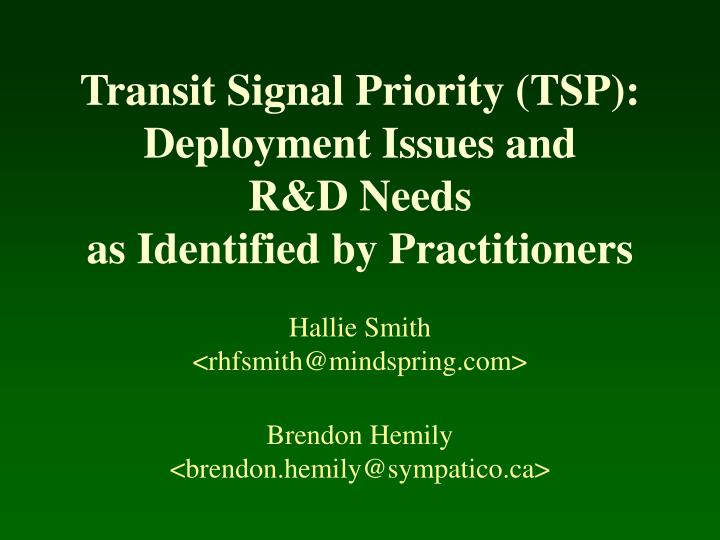 transit signal priority tsp deployment issues and r d needs as identified by practitioners n.