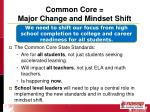 common core major change and mindset shift