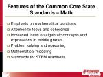 features of the common core state standards math