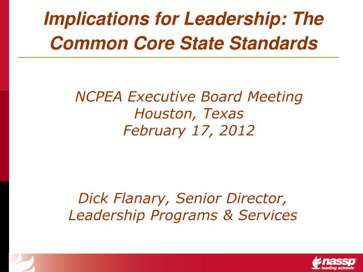 implications for leadership the common core state standards n.