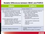 notable differences between sbac and parcc
