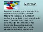motiva o