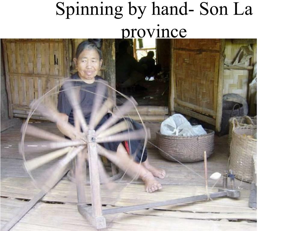 Spinning by hand- Son La province