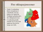 fire okkupasjonssoner
