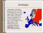 jernteppe