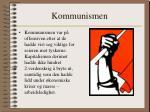 kommunismen