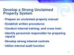 develop a strong unclaimed property system
