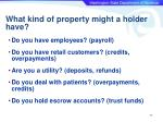 what kind of property might a holder have