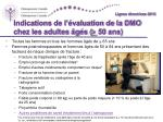 indications de l valuation de la dmo chez les adultes g s 50 ans