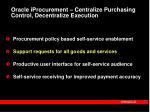 oracle iprocurement centralize purchasing control decentralize execution1