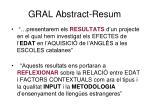 gral abstract resum
