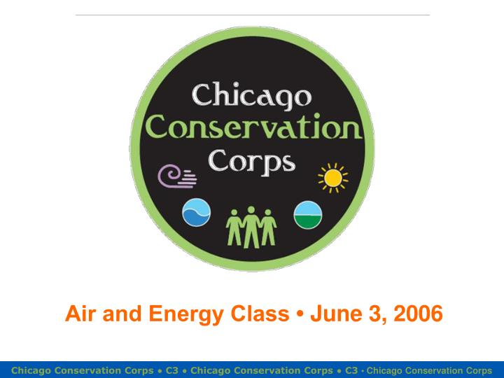 air and energy class june 3 2006 n.