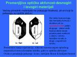 promenjljiva opti ka aktivnost d esnogiri i levogiri materijali