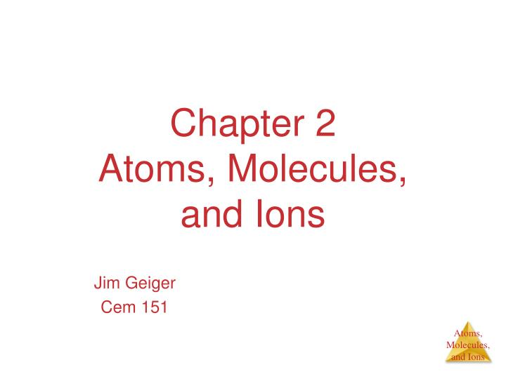 chapter 2 atoms molecules and ions n.