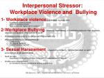 interpersonal stressor workplace violence and bullying