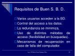 requisitos de buen s b d