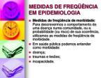 medidas de freq ncia em epidemiologia