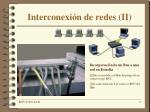 interconexi n de redes ii