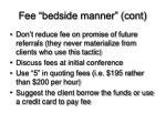 fee bedside manner cont