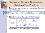 continuous demand distribution christmas tree problem1