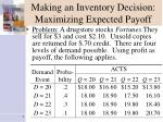 making an inventory decision maximizing expected payoff