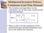multiperiod inventory policies continuous lead time demand
