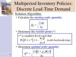 multiperiod inventory policies discrete lead time demand1