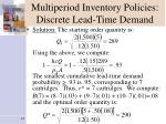 multiperiod inventory policies discrete lead time demand3