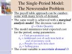 the single period model the newsvendor problem