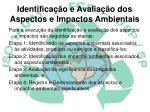 identifica o e avalia o dos aspectos e impactos ambientais1